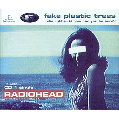 Radiohead Fake Plastic Trees #1 Import Gbr