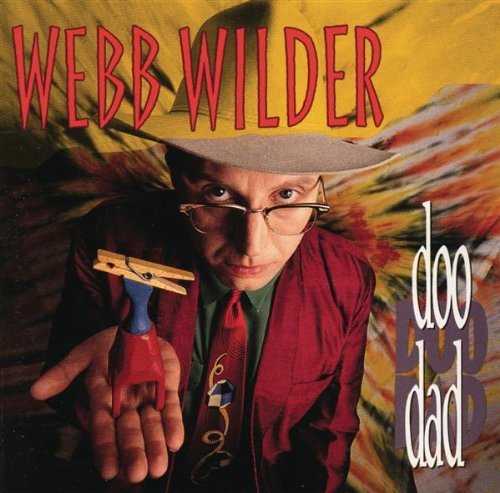 Webb Wilder Doo Dad CD R
