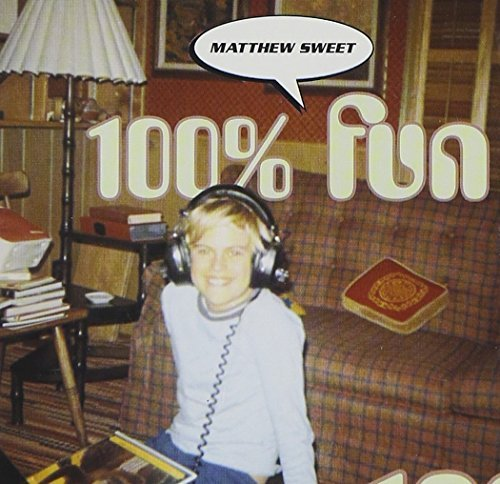 Matthew Sweet 100% Fun Import 100% Fun