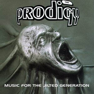 Prodigy Music For The Jilted Generatio