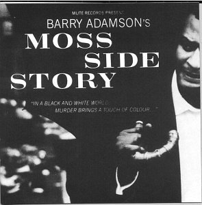 Barry Adamson Moss Side Story