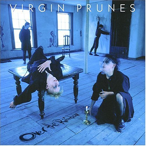 Virgin Prunes Over The Rainbow 2 CD