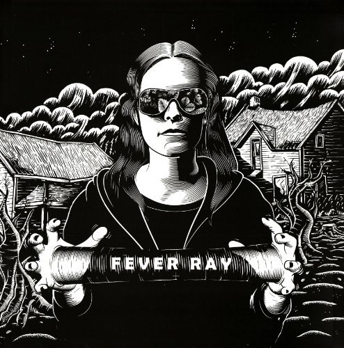 Fever Ray Fever Ray