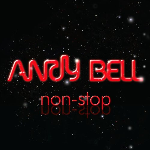 Andy Bell Non Stop
