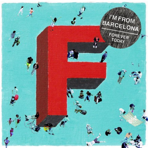 I'm From Barcelona Forever Today