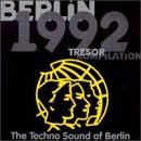 Berlin 1992 Tresor Kompilation Techno Sound Of Berlin