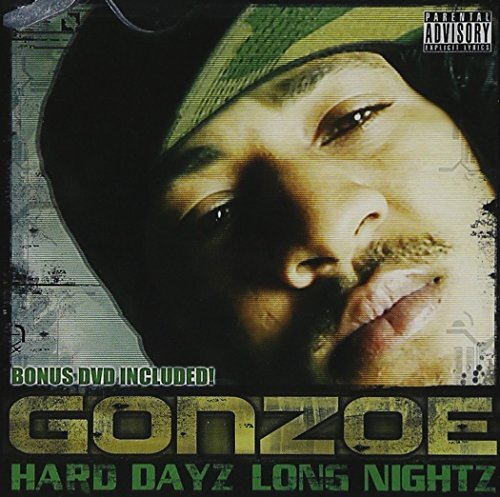 Gonzoe Hard Dayz Long Nightz Explicit Version Incl. DVD
