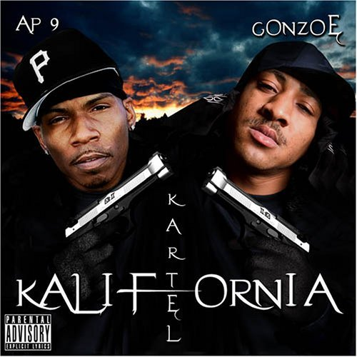 Ap.9 & Gonzoe Kartel Kalifornia Explicit Version
