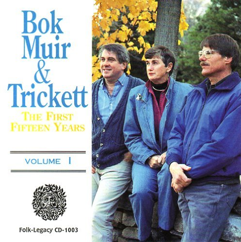 Bok Muir Trickett Vol. 1 First Fifteen Years