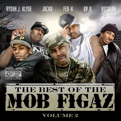 Ap.9 Of The Mob Figaz Presents Best Of The Mob Figaz 2 Explicit Version