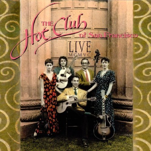 Hot Club Of San Francisco Live Mcmvc 1995