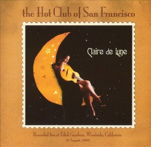 Hot Club Of San Francisco Claire De Lune