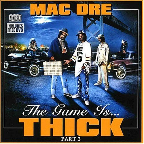 Mac Dre Game Is Thick Pt. 2 Explicit Version Incl. DVD
