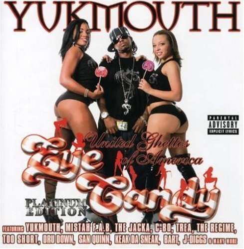 Yukmouth United Ghettos Of America Eye Explicit Version
