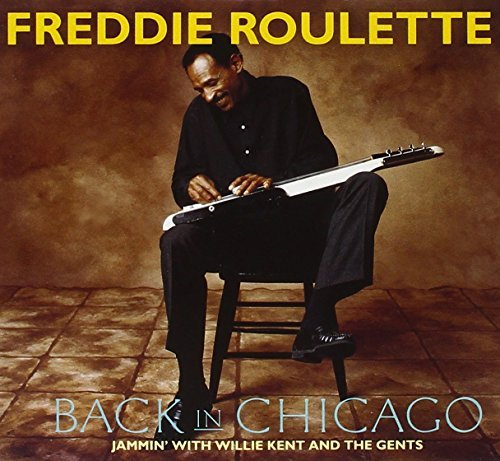 Freddie Roulette Back In Chicago