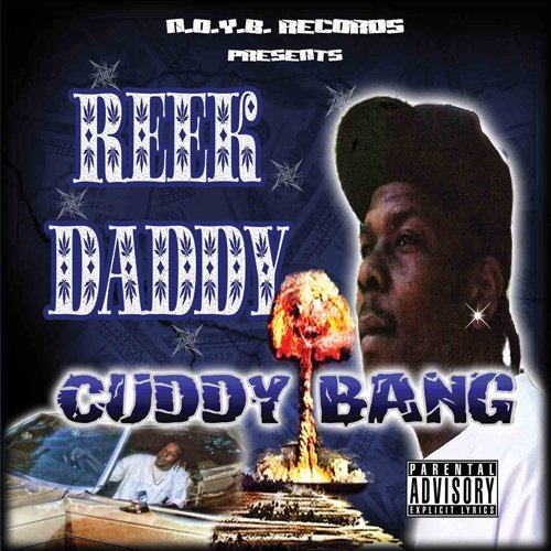Reek Daddy Cuddy Bang Explicit Version