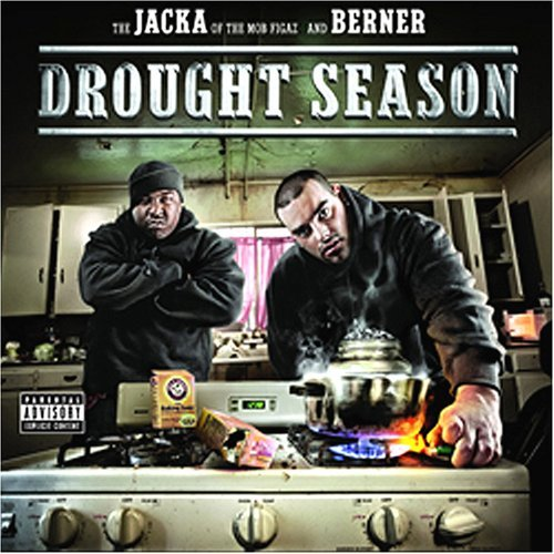 Jacka & Berner Drought Season Explicit Version