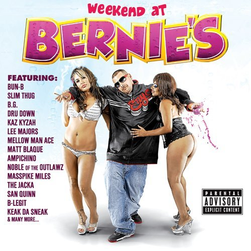 Berner Weekend At Bernies Explicit Version