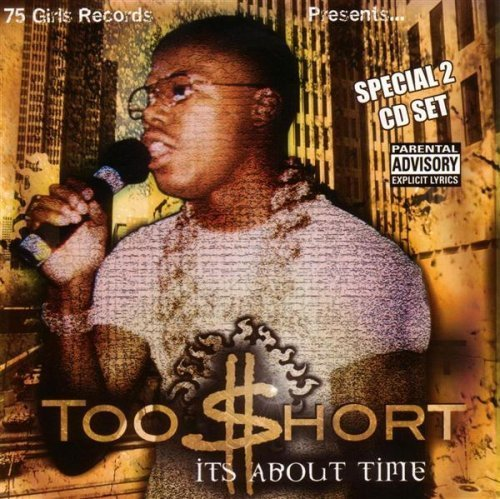 Too Short It's About Time Explicit Version 2 CD