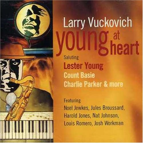 Larry Vuckovich Young At Heart