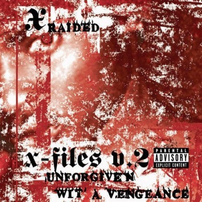 X Raided Vol. 2 X Filez Explicit Version 2 CD