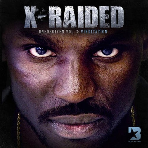 X Raided Vol. 3 Unforgiven Vindication Explicit Version