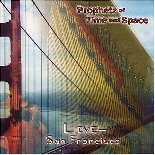 Prophetz Of Time & Space Live San Francisco