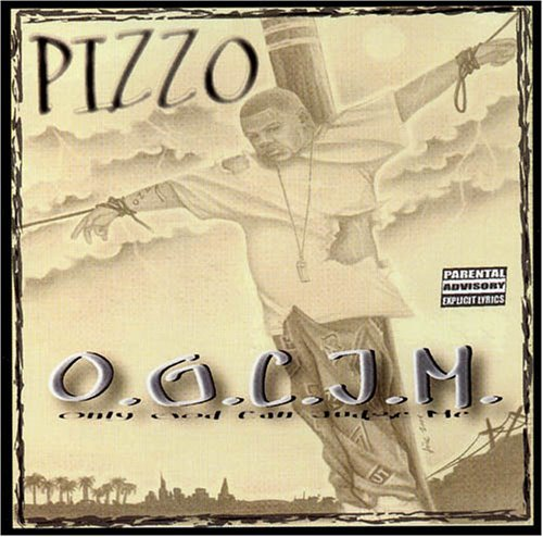 Pizzo Only God Can Judge Me Explicit Version