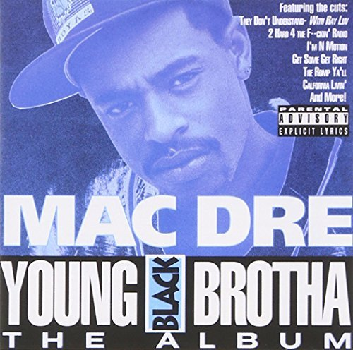Mac Dre Young Black Brotha The Album Explicit Version