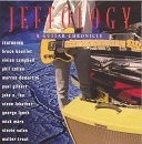 Jeffology Guitar Chronicle Jeffology Guitar Chronicle Bouillet Campbell Collen Lee Lukather Lynch Mars Sherwood