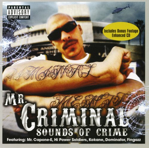 Mr. Criminal Sounds Of Crime Explicit Version