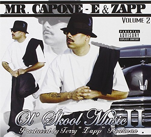 Zapp Mr. Capone E Vol. 2 Ol' Skool Music Explicit Version