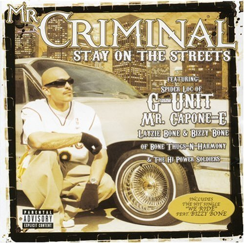 Mr. Criminal Stay On The Streets Explicit Version Enhanced CD