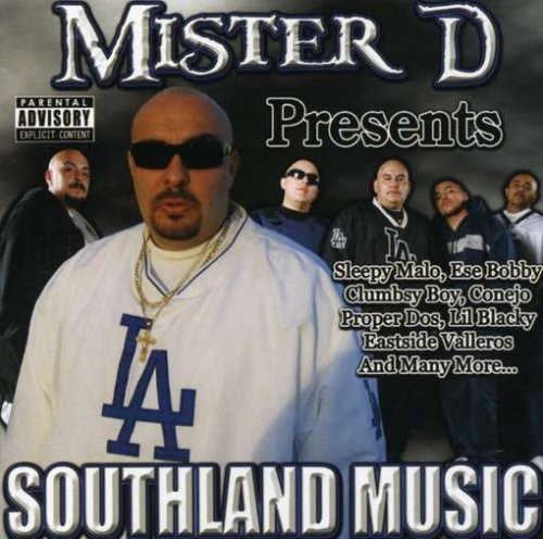 Mr. D Presents Southland Music Mr. D Presents Southland Music Explicit Version