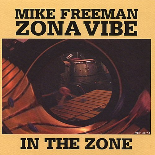 Mike Freeman Zonavibe In The Zone