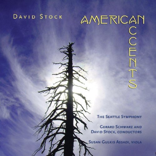 Gerard Schwarz David Stock American Accents
