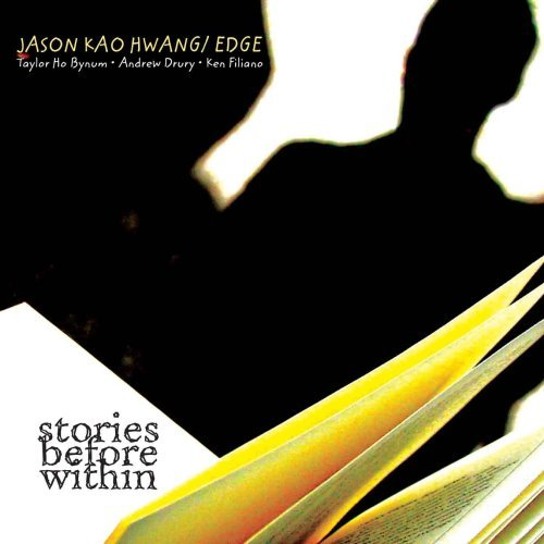 Jason Kao Hwang Stories Before Within