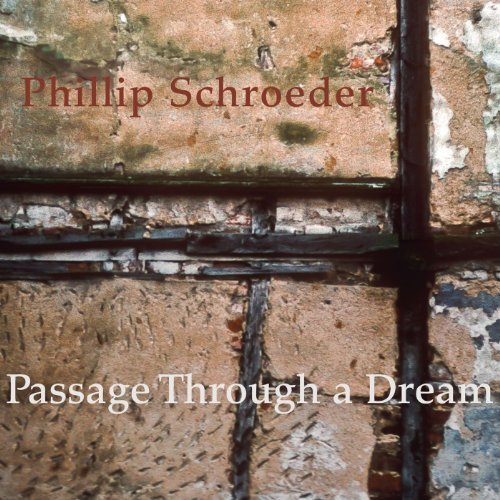 P. Schroeder Passage Through A Dream Schroeder Henson Walker Lipton