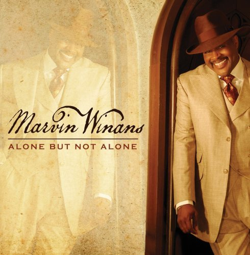 Marvin Winans Alone But Not Alone