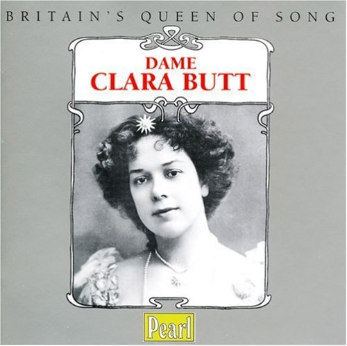 Clara Butt Britain's Queen Of Song