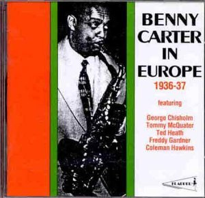 Benny Carter In Europe 1936 37