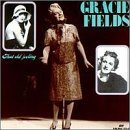 Gracie Fields That Old Feeling 1930 38