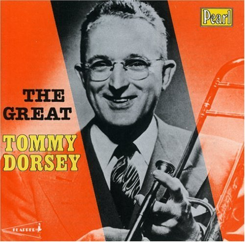 Tommy Dorsey Great Tommy Dorsey