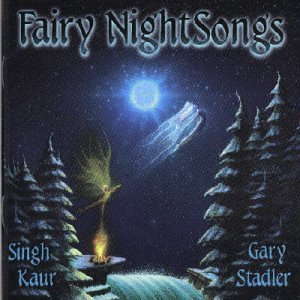 Stadler Kaur Fairy Night Songs