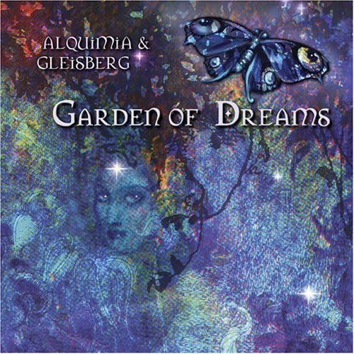 Alquimia & Gleisberg Garden Of Dreams