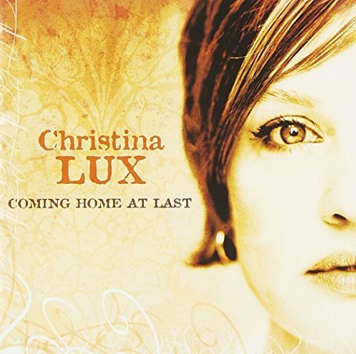 Christina Lux Coming Home At Last