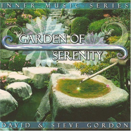 David & Steve Gordon Garden Of Serenity