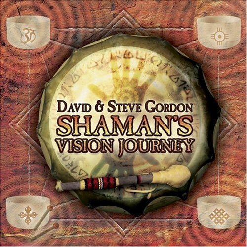 David & Steve Gordon Shaman's Vision Journey