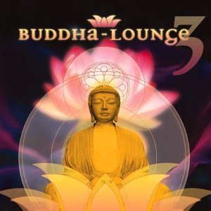 Sequoia Groove Vol. 3 Buddha Lounge
