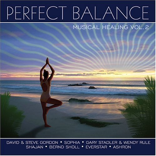 Perfect Balance Vol. 2 Musical Healing Ashron Gordon Perfect Balance